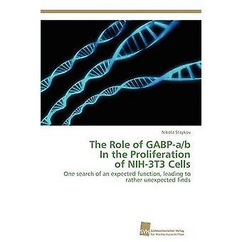 De rol van GABPab In de proliferatie van NIH3T3 cellen door Staykov Nikola