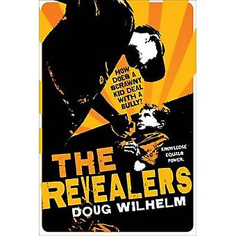 The Revealers by Doug Wilhelm - 9780312563745 Book