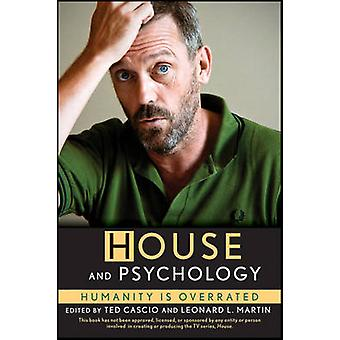 House and Psychology - Humanity is Overrated by Ted Cascio - Leonard L