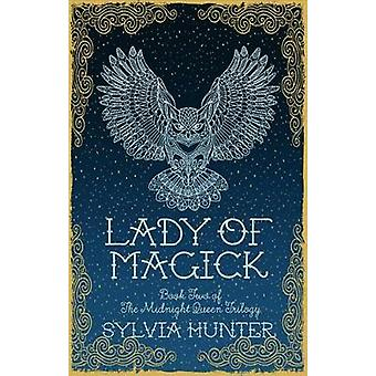 Lady of Magick by Sylvia Hunter - 9780749020071 Book