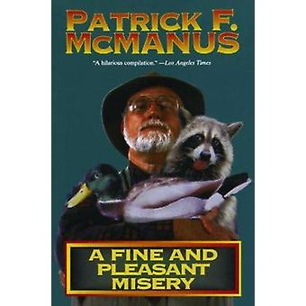 A Fine and Pleasant Misery by Patrick F. McManus - 9780805000320 Book