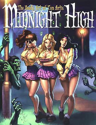 Midnight High - The Deadly Art of Tom Artis by Tom Artis - 97808656206