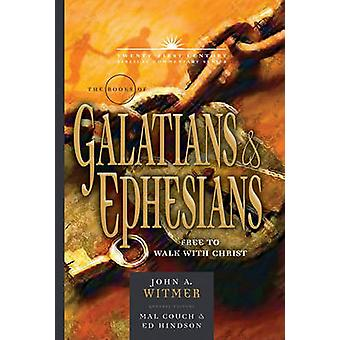 The Books of Galatians & Ephesians - By Grace Through Faith by Dr