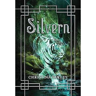 Silvern by Christina Farley - 9781477820346 Book