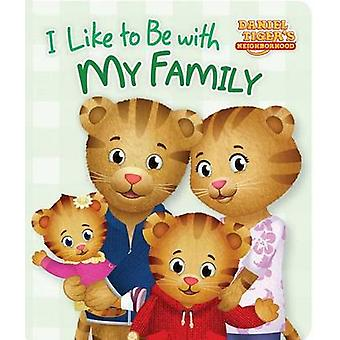 I Like to Be with My Family by Rachel Kalban - Jason Fruchter - 97814