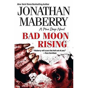 Bad Moon Rising by Jonathan Maberry - 9781496705419 Book