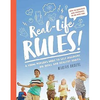 Real-Life Rules - A Young Person's Guide to Self-Discovery - Big Ideas