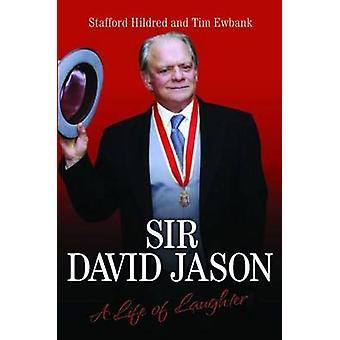 Sir David Jason-ett liv i skratt av Stafford Hildred-Tim Ewbank