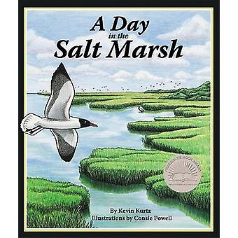 A Day in the Salt Marsh by Kevin Kurtz - Consie Powell - 978193435919