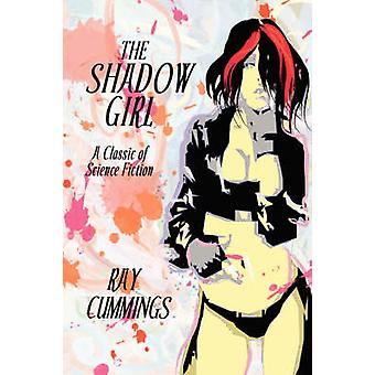 The Shadow Girl by Cummings & Ray