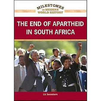 The End of Apartheid in South Africa by Liz Sonneborn - 9781604134094