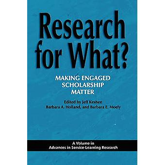 Research for What Making Engaged Scholarship Matter von Keshen & Jeff
