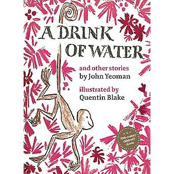 Drink of Water by John Yeoman