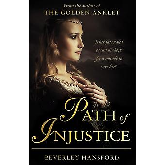 Path of Injustice by Beverley Hansford