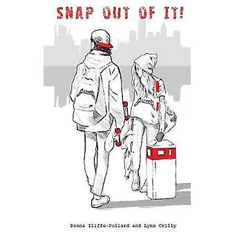 Snap ur det! av Donna Iliffe-Pollard - 9781786230881 bok