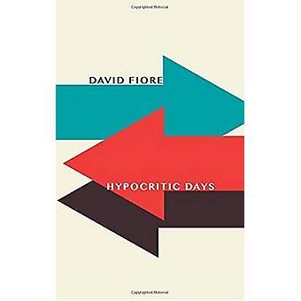 Hypocritic Days by Fiore & David