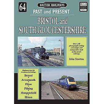 Bristol & South Gloucestershire by John Stretton - 9781858952697