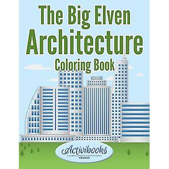 The Big Elven Architecture Coloring Book by Activibooks
