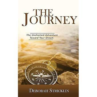 The Journey by Stricklin & Deborah