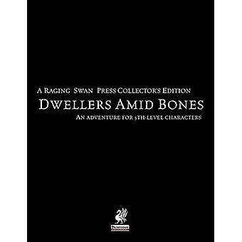 Raging Swans Dwellers Amid Bones Collectors Edition by Broadhurst & Creighton
