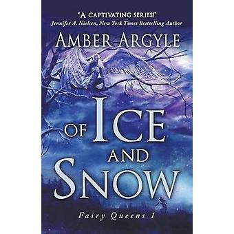 Of Ice and Snow by Argyle & Amber