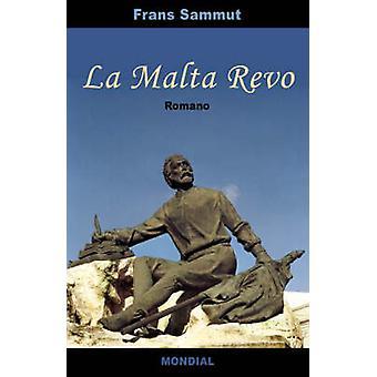 La Malta Revo romantraduko en Esperanto by Sammut & Frans