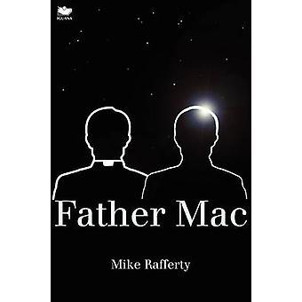 Father Mac by Rafferty & Mike