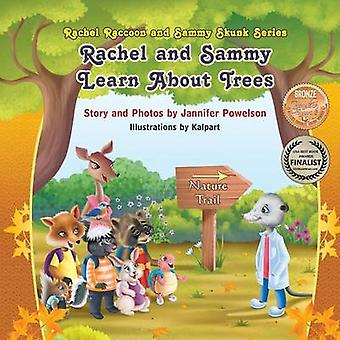 Rachel and Sammy Learn About Trees by Powelson & Jannifer