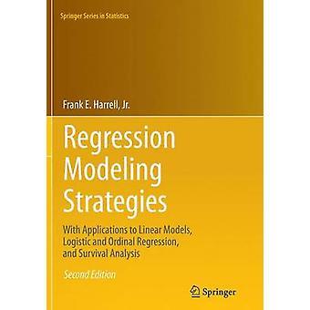 Regressie modeling strategieën door Harrell & Jr. & Frank E.