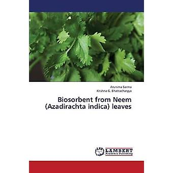 Biosorbent from Neem Azadirachta Indica Leaves by Sarma Arunima