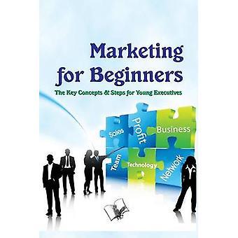 Marketing for Beginners by Kumar & Bittu
