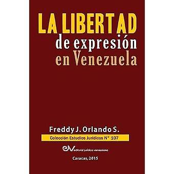 LIBERTAD DE EXPRESIN EN VENEZUELA by ORLANDO S. & Freddy J.