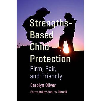 StrengthsBased Child Protection by Oliver & Carolyn