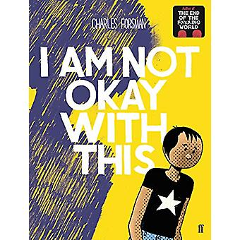 I Am Not Okay With This by Charles Forsman - 9780571350124 Book