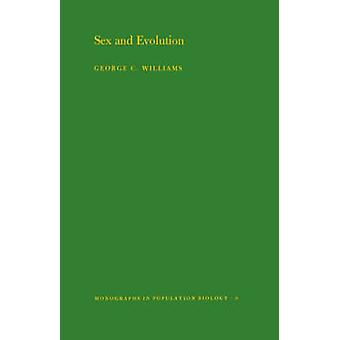 Sex and Evolution. (MPB-8) - Volume 8 by George C. Williams - 9780691