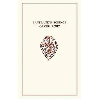 Lanfrank's Science of Cirurgie by R. von Fleischhacker - 978085991660