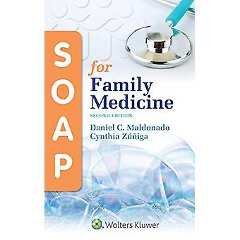 SOAP for Family Medicine by Daniel Maldonado - 9781496397942 Book
