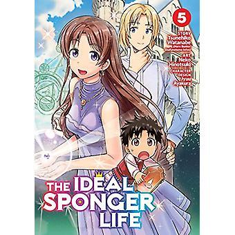 The Ideal Sponger Life Vol. 5 by Tsunehiko Watanabe - 9781645052364 B