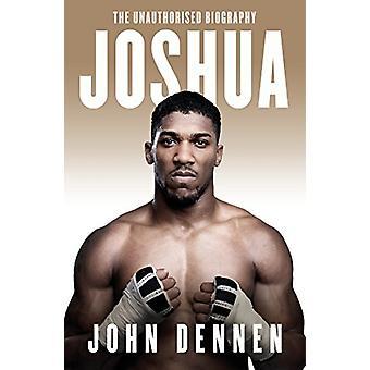 Joshua by John Dennen - 9781787290082 Book