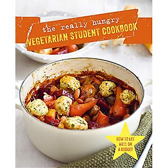 The Really Hungry Vegetarian Student Cookbook par Ryland Peters et