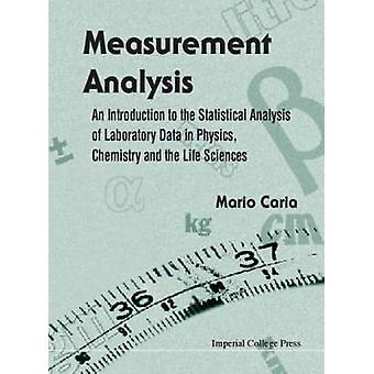 Measurement Analysis - An Introduction to the Statistical Analysis of