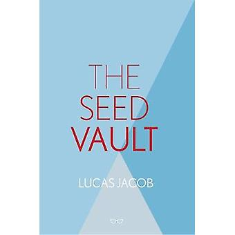 The Seed Vault by Lucas Jacob - 9781912477883 Book