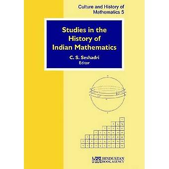 Studies in the History of Indian Mathematics by C. S. Seshadri - 9789