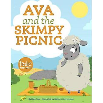Ava and the Skimpy Picnic by Elias Carr - 9781506410517 Book