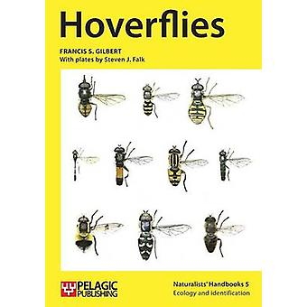 Hoverflies (2nd Revised edition) by Francis S. Gilbert - 978190780759