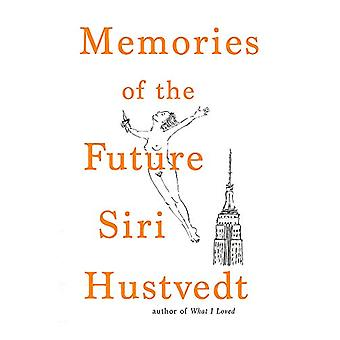 Memories of the Future by Siri Hustvedt - 9781473694415 Book