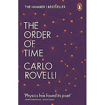 The Order of Time by Carlo Rovelli - 9780141984964 Book