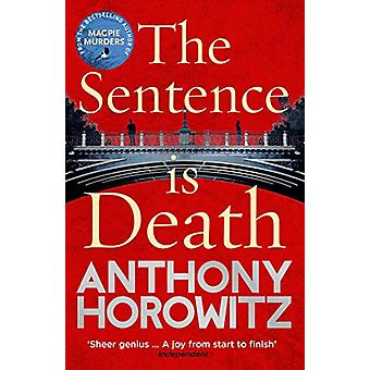 The Sentence is Death - A mind-bending murder mystery from the bestsel