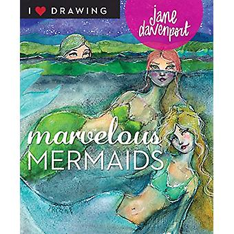 Marvelous Mermaids by Jane Davenport - 9781684620043 Book