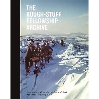 The Rough-Stuff Fellowship Archive - Adventures with the world's oldes